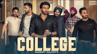 College : Mankirt Aulakh (Official Song) Singga | MixSingh | Latest Punjabi Songs 2019 | Sky Digital