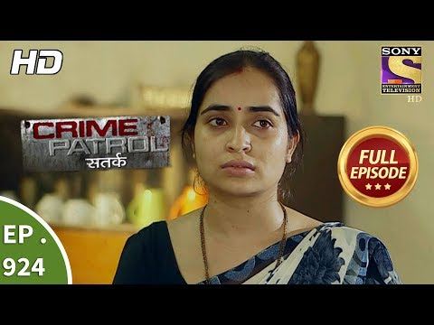 Crime Patrol – Ep 924 – Full Episode – 2nd June, 2018