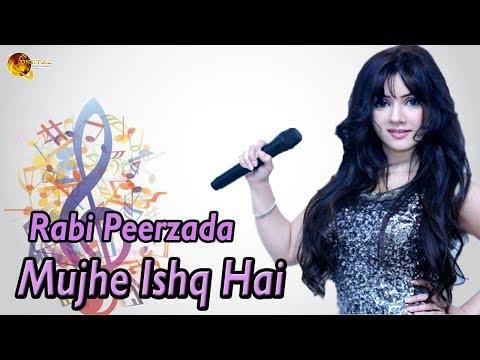 Mujhe Ishq Hai | Rabi Peerzada | Love Song | Lyrical Song | Gaaneshaane HD