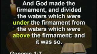 5) Firmament? 3 Heavens? Canopy Of Water? Isaiah 20.22 Round Earth Taught (DVD 2, 26:43-31:34)