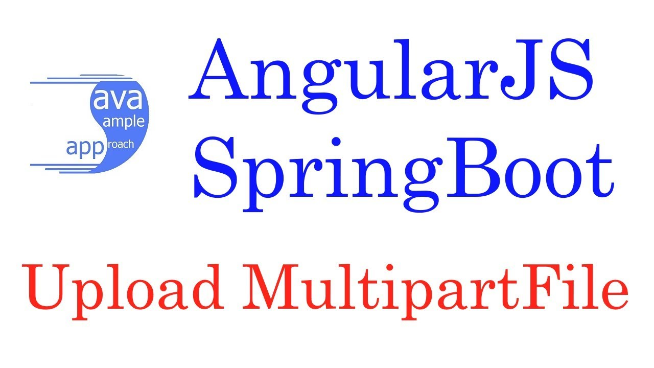 [DEBUG] SpringBoot AngularJs upload (download) MultipartFiles