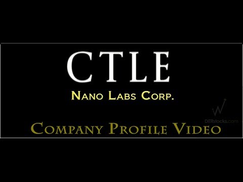 Nano Labs Corp (OTCQB:CTLE) CTLE Company Profile Video