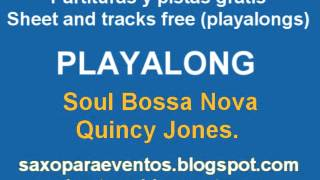 Soul Bossa Nova de Quincy Jones Playalong and music score