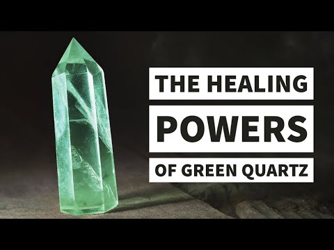 How to Use Green Quartz To Relieve Fear and Anxiety