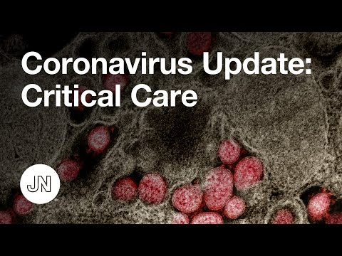 Coronavirus (COVID-19) Update: Critical Care Management
