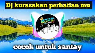 Download lagu DJ KURASAKAN PERHATIANMU Remix full Bass    DJ OPUS