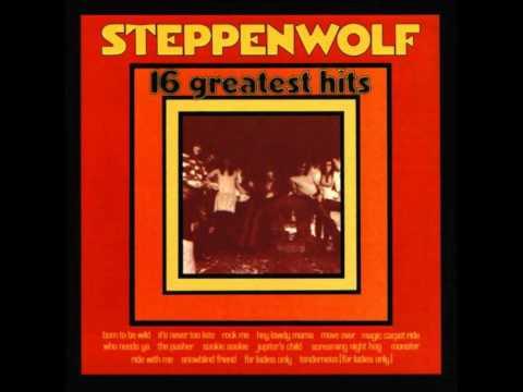 Steppenwolf - Who Needs Ya ( Lyrics )