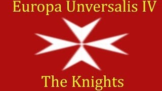 "EU4(Veritas et Fortitudo): ""Order of Saint John"" - E28"