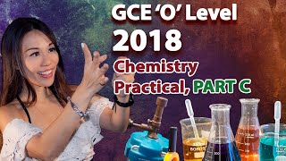 2018 Science (Chemistry) Practical O Level - Part C