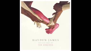 Hayden James - Something About You (Charles Webster Club Mix)