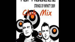 Topmodelz - Strings of Infinity 2009 (Club Mix) [HQ]