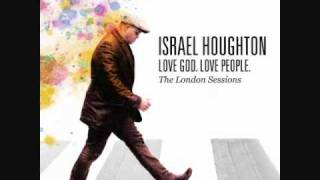 Watch Israel Houghton Mercies feat Kirk Franklin video