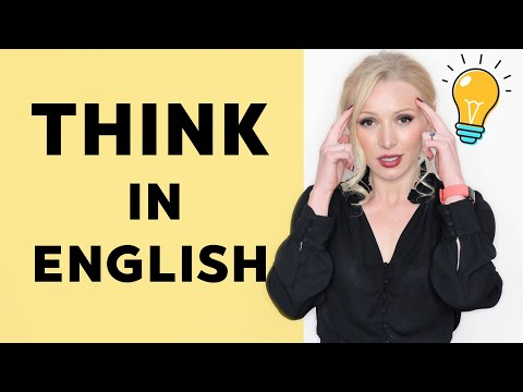 THINK In English - STOP Translating In Your Head! ACHIEVE In 5 STEPS!