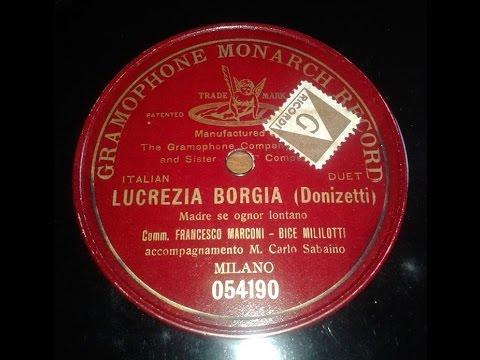 LUCREZIA BORGIA Recordings 1898-1908