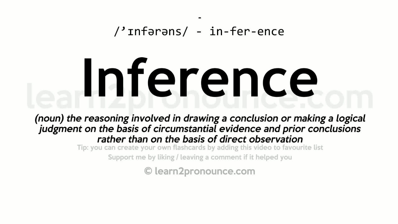 Inference pronunciation and definition