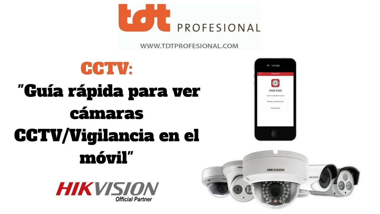 bece10362936 Guía Rápida para ver Cámaras CCTV/Vigilancia en el móvil