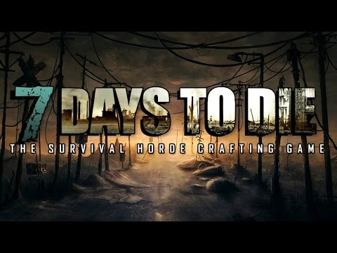 7 Days to Die - Day 2 from YouTube · Duration:  15 minutes 51 seconds