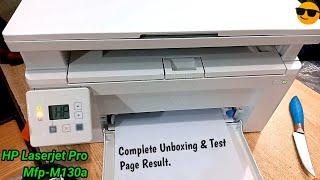 HP Laserjet Pro Mfp M130a Complete Unboxing & Test Page Result