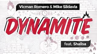 Vicman Romero & Mike Sildavia Feat. Shalisa - Dynamite (Official Audio)