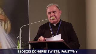 I Kongres Świętej Faustyny   Panel II   bp Ireneusz Pękalski