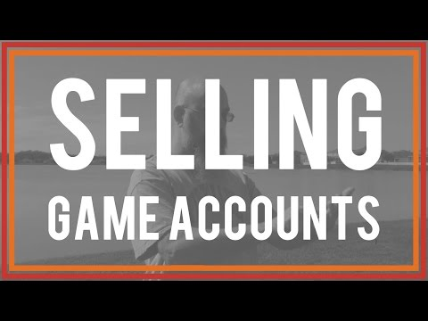 The Risk of Selling Game Accounts