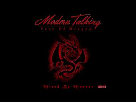Modern Talking - The Year Of Dragon (re-cut by Manaev)