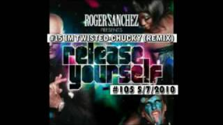 Roger Sanchez PODCAST #105 SONG #15