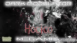HOCICO megamix revision From DJ DARK MODULATOR