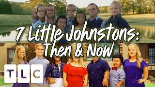 7 Little Johnstons : Then & Now | Season 1 & Season 15