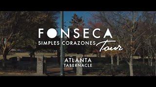 Fonseca - Simples Corazones Tour | Atlanta, Georgia 2018