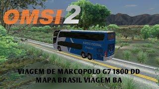 OMSI 2 - VIAJANDO DE MARCOPOLO G7 1800 DD (MAPA BRASIL VIAGEM BA)