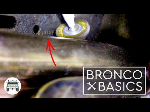 The Bronco Basics: How To Find Your VIN#