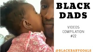 BLACK DADS Videos Compilation #22 | Black Baby Goals