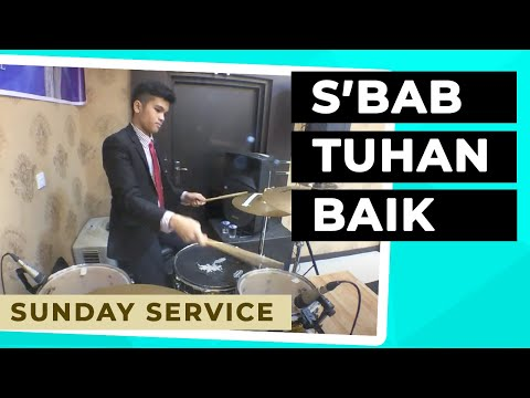 Noel Silalahi - S'bab Tuhan Baik/For The Lord is Good Drum Cover GBI Rayon 1G Pontianak