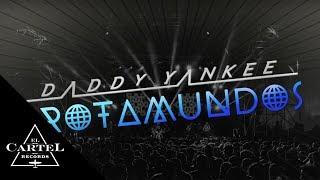 Daddy Yankee | Trotamundos Episodio 2