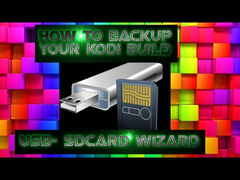 🔴   How To Install USB-SDCARD WIZARD And Backup And Restore Kodi Builds