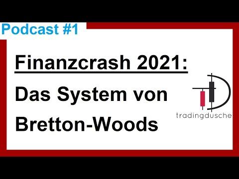 Finanzkrise 2020 Vorbereitung | Finanzcrash Eurokrise | Podcast #1: Das System von Bretton Woods