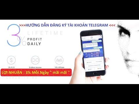 Hướng Dẫn Đăng Ký Tài Khoản Telegram - Lợi Nhuận 3% Hàng Ngày Mãi Mãi ]