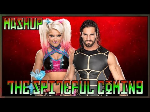 Alexa Bliss & Seth Rollins - The Spiteful Coming [Mashup]