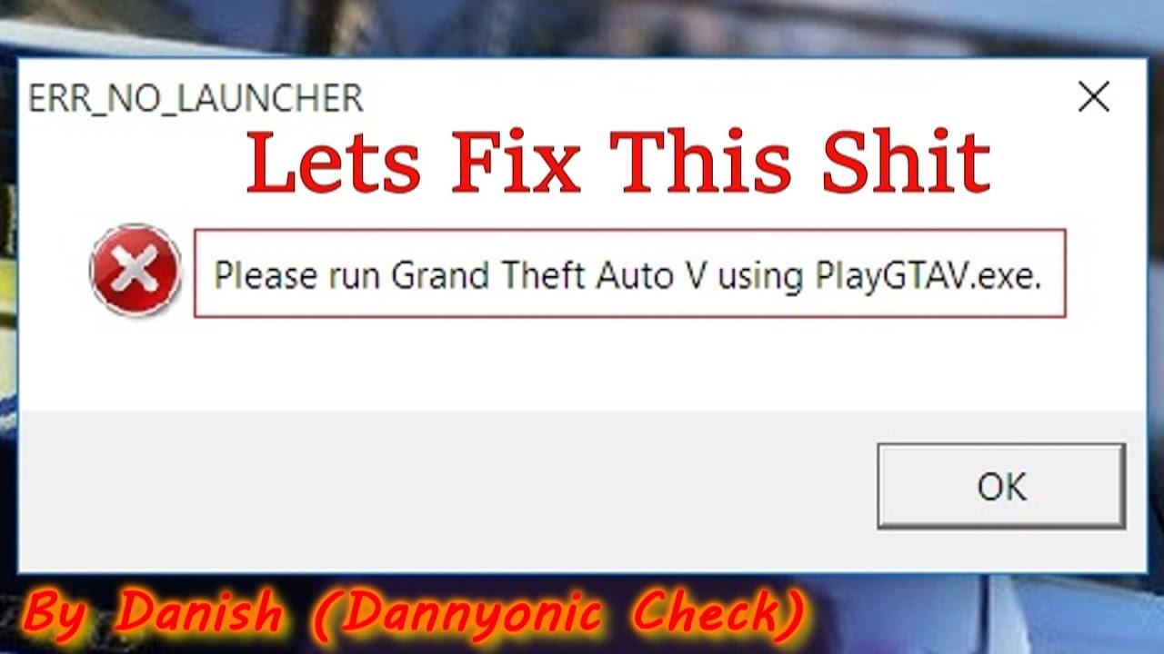 Err no launcher gta 5 скачать файл