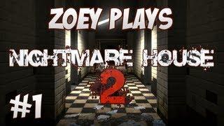 Nightmare House - #1 - It