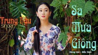Sa Mưa Giông | ca sỹ Trung Hậu | Music Video