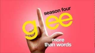 More Than Words - Glee Cast [HD FULL STUDIO]
