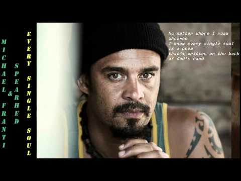 Michael Franti & Spearhead - Every Single Soul 2001 Lyrics Included