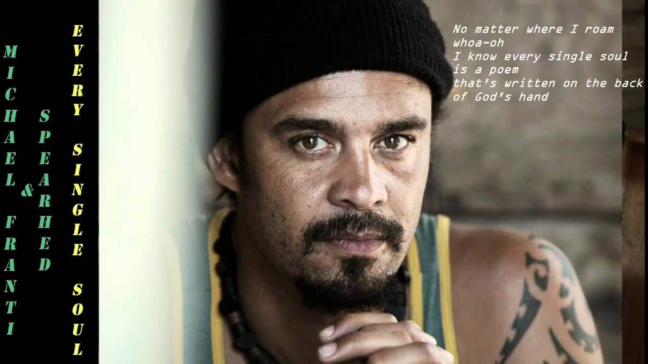 michael-franti-spearhead-every-single-soul-2001-lyrics-included-archiege