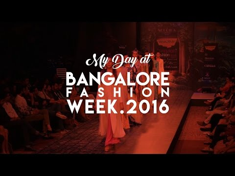 My Day At Bangalore Fashion Week 2016 l Vlog