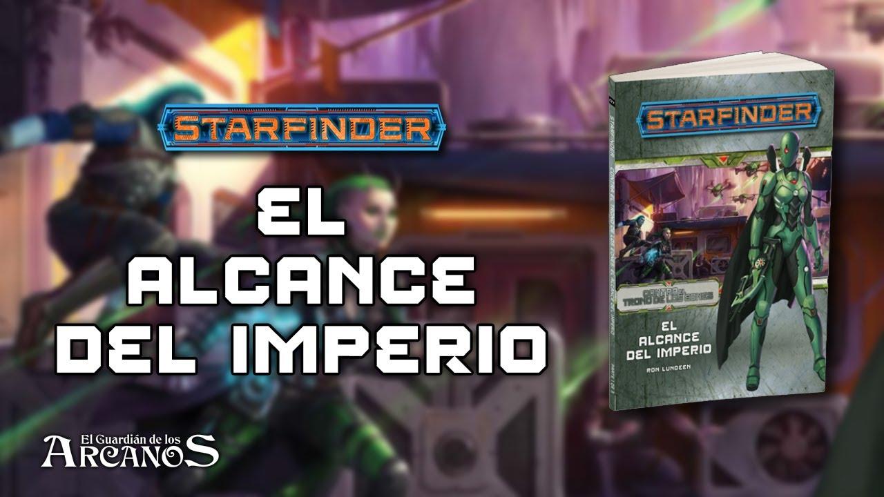 Starfinder - Contra el Trono de los Eones #1 - El Alcance del Imperio (Devir)