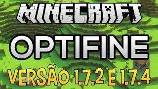 Como Baixar e Instalar Optifine no Minecraft 1.7.2 e 1.7.4