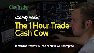Live Day Trading - The 1 Hour Trade Cash Cow
