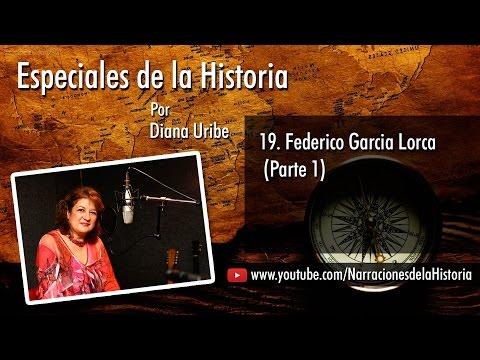 19. Federico Garcia Lorca (Parte I)